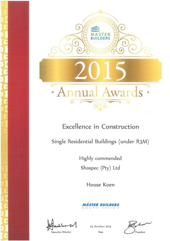awards-shospec-2015-MBA-EXCELLENCE-IN-CONSTRUCTION-AWARDS-HOUSE-KOEN